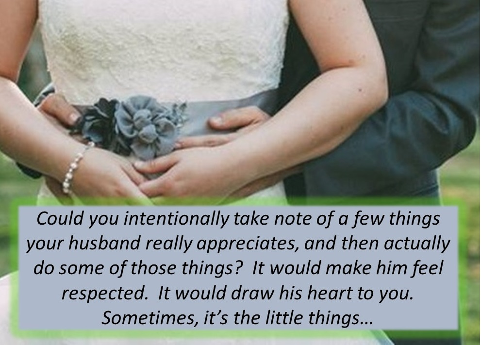 These Little Things Will Draw Your Husband S Heart The Appreciated